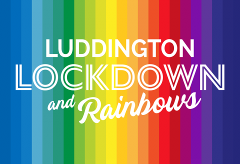 Luddington Lockdown & Rainbows